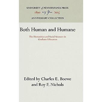 Both Human and Humane - The Humanities and Social Sciences in Graduate