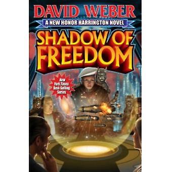Shadow of Freedom-kirjoittanut David Weber (Hardback, 2013)
