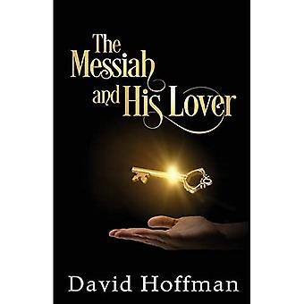The Messiah and His Lover