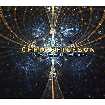 Craig Erickson - New Earth Blues [CD] USA import