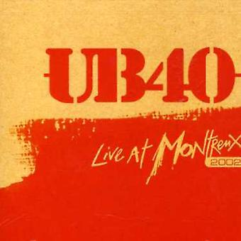 Ub40 - Live at Montreux 2002 [CD] USA import