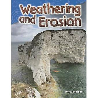 Weathering and Erosion (Grade 2 by Torrey Maloof - 9781480746114 Book