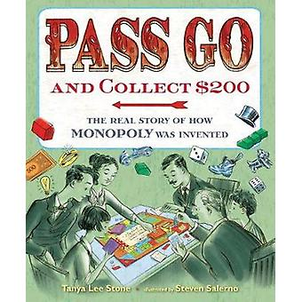 Pass Go and Collect $200 - The Real Story of How Monopoly Was Invented