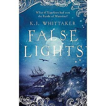 Fałszywe światła przez K. J. Whittaker - 9781786695369 książki