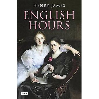 Englanti tuntia - muotokuva maan Henry James - 9781848854857