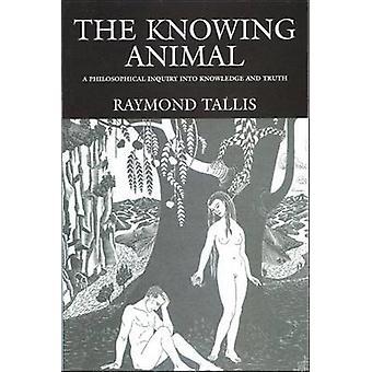 Tietäen eläin - filosofisen tutkimuksen tiedon ja totuuden