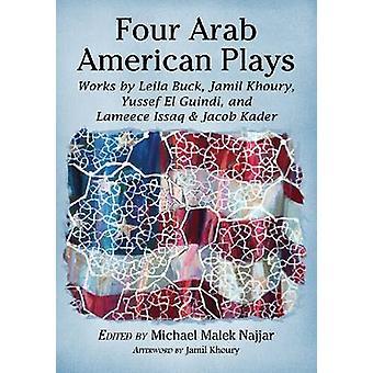 Neljä Arab American Pelaa - toimii Leila Buck - Jamil Khoury - Simo