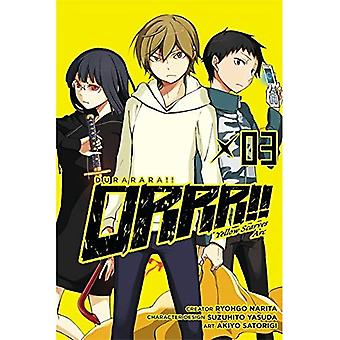 Durarara!! Arc de foulards jaunes, Vol. 3