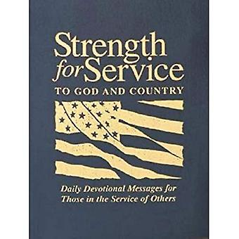 Sterkte voor dienst aan God en land: dagelijkse devotionele berichten voor die in dienst van anderen