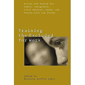 Formation des exclus pour travail: accès et équité pour les femmes, Immigrants, autochtones, jeunes et personnes à faible revenu