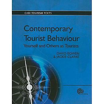 Comportement du touriste contemporain: Vous-même et autres comme touristes (tourisme CABI textes)