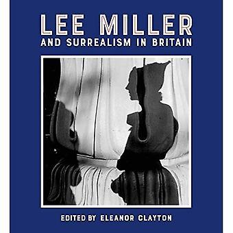 Lee Miller and Surrealism in Britain