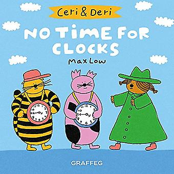 Ceri & Deri: No Time For Clocks (Ceri & Deri)