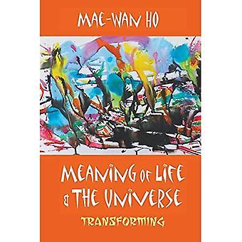 Sens de la vie et l'univers: transformer