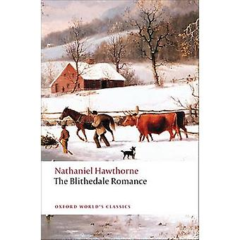 Blithedale Romance by Nathaniel Hawthorne