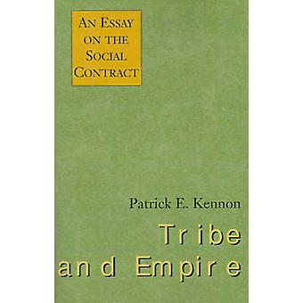 القبيلة والإمبراطورية مقال عن العقد الاجتماعي هاء باتريك آند كنون