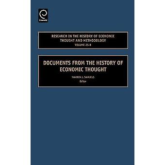 Research in the History of Economic Thought and Methodology Volume 25B Documents from the History of Economic Thought by Samuels & Warren J.