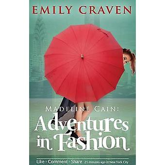 Madeline Cain Adventures In Fashion by Craven & Emily