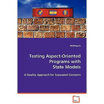 Testes AspectOriented programas com modelos estaduais por Xu & Weifeng