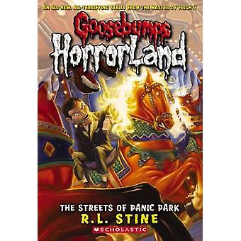The Streets of Panic Park by R. L. Stine - 9780439918800 Book
