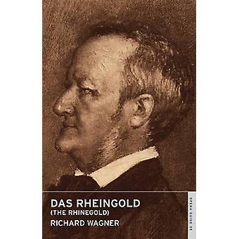 Das Rheingold - The Rhinegold by Richard Wagner - John Nicholas - Andr