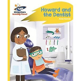 Reading Planet - Howard and the Dentist - Yellow - Rocket Phonics by A