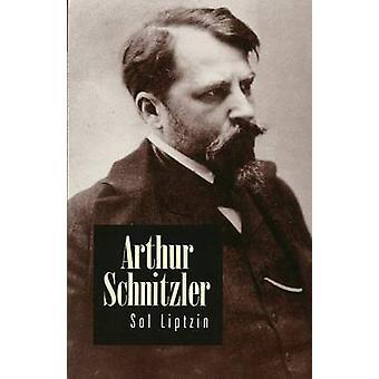 Arthur Schnitzler by Sol Liptzin - 9781572410138 Book