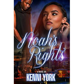 Noah's Rights by Kenni York - 9781622867981 Book