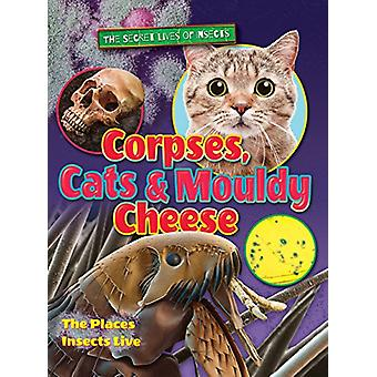 Corpses - Cats and Mouldy Cheese - 2018 by Ruth  Owen - 9781788560009