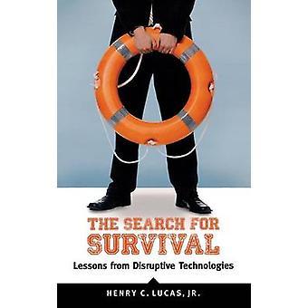 La búsqueda de lecciones de supervivencia de disruptive Technologies por Lucas & Henry