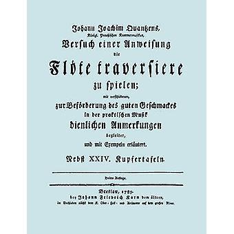 Verso einer Anweisung Die Flte traversiere zu Spielen.  Facsimile 1789 Edition. mukaan & Johann Joachim