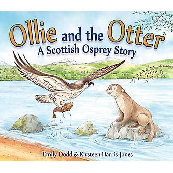 Ollie and the Otter by Emily Dodd