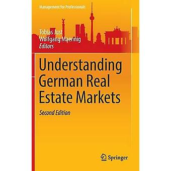 Understanding German Real Estate Markets by Just & Tobias