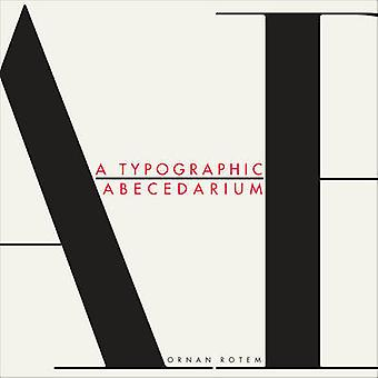 A Typographic Abecedarium by Ornan Rotem - 9781909631007 Book