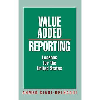 Mervärde rapportering lärdomar för Förenta staterna av RiahiBelkaoui & Ahmed