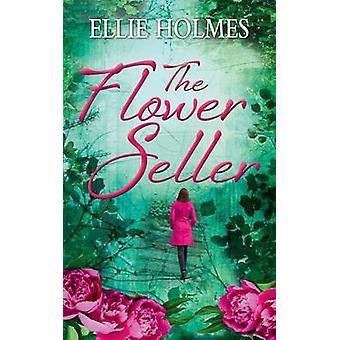 The Flower Seller by Holmes & Ellie