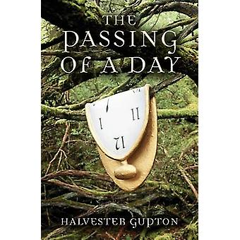 The Passing of a Day by Gupton & Halvester