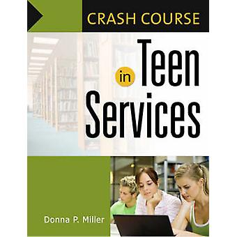 Corso Crash in Teen Services di Miller & Donna