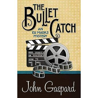 THE BULLET CATCH by Gaspard & John