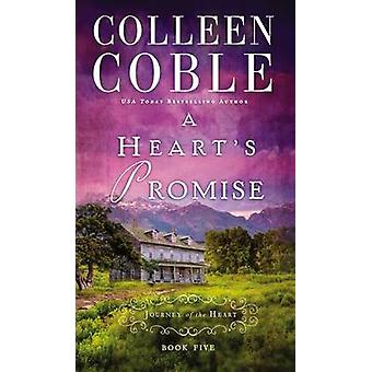 A Hearts Promise by Colleen Coble