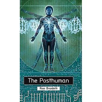The Posthuman door Rosi Braidotti - 9780745641577 Boek