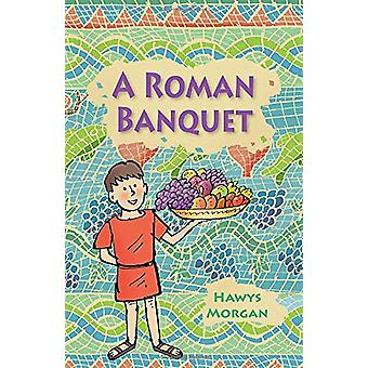 Reading Planet KS2 - A Roman Banquet - Level 3 - Venus/Brown band by H