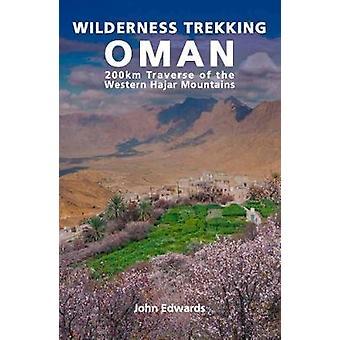Wilderness Trekking in Oman - 200km Traverse of the Western Hajar Moun