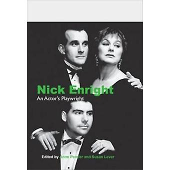 Nick Enright - An Actor's Playwright by Anne Pender - Susan Lever - 97