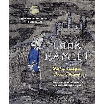 Look Hamlet by Barbro Lindgren - 9781632062598 Book