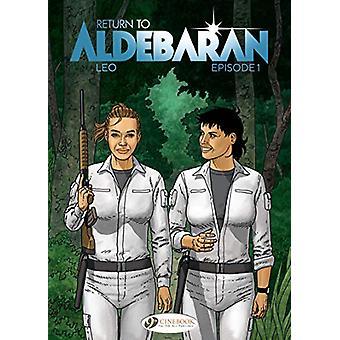 Return To Aldebaran Vol. 1 by Leo - 9781849184618 Book