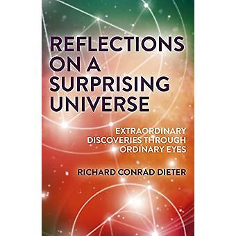 Reflektioner om ett överraskande universum - Extraordinära upptäckter Throu