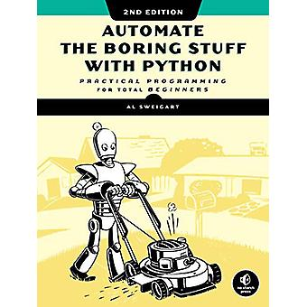 Automate The Boring Stuff With Python - 2nd Edition - Practical Progra