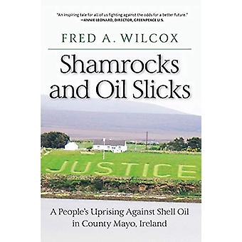 Shamrocks and Oil Slicks - A People's Uprising Against Shell Oil in Co