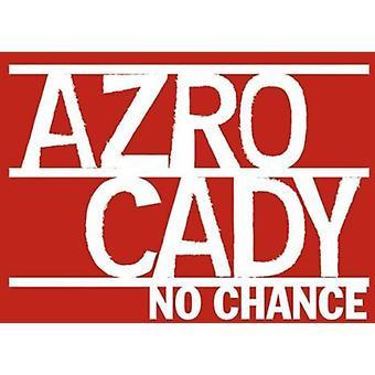Azro Cady - alcuna possibilità [CD] USA non importare